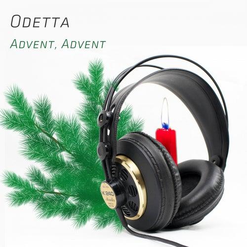 Advent, Advent von Odetta