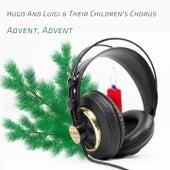 Advent, Advent de Hugo and Luigi