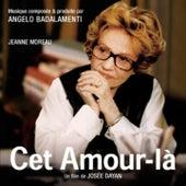 Cet amour-là (Josée Dayan's Original Motion Picture Soundtrack) von Various Artists