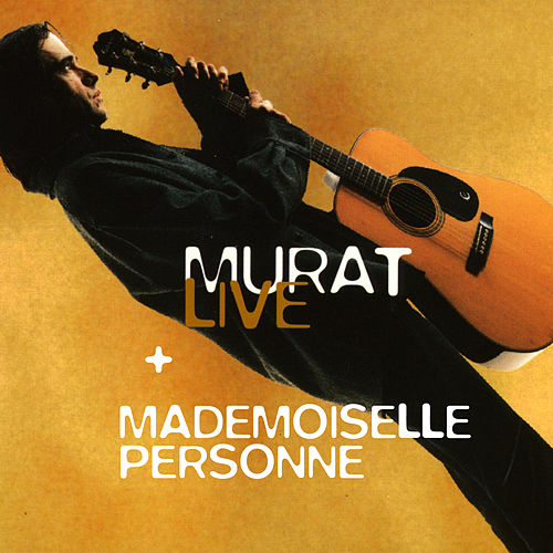 Live - Mademoiselle Personne de Jean-Louis Murat