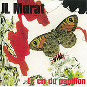 Le Cri du Papillon de Jean-Louis Murat