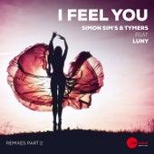 I Feel You (Remixes, Pt. 2) de Simon Sim's & Tymers