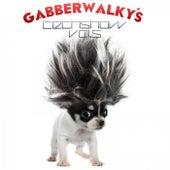 Gabberwalky's Techshow, Vol. 5 by Various Artists