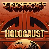 Holocaust (Live at Wacken 2016) by Ektomorf