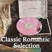 Classic Romantic Selection by Various Artists
