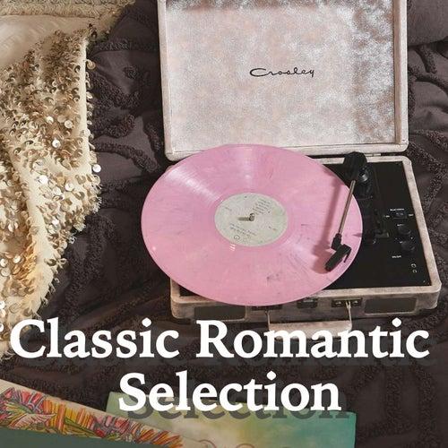 Classic Romantic Selection de Various Artists