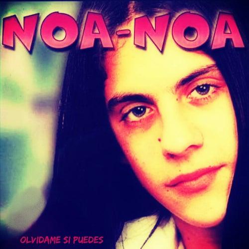 Olvidame Si Puedes (Cumbia) de Noa Noa