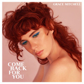 Come Back For You von Grace Mitchell