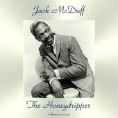 The Honeydripper (Remastered 2017) de Jack McDuff