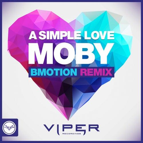 A Simple Love (BMotion Remix) di Moby