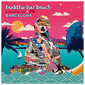 Buddha Bar Beach : Barcelona de Various Artists