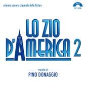 Lo zio d'America 2 (Colonna sonora originale della fiction TV) by Pino Donaggio