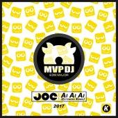 Ai Ai Ai (MPV DJ EDM Major Extended Remix) von DJ Joe