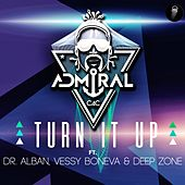 Turn It Up by Admiral C4C