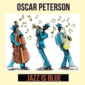 Jazz Is Blue by Oscar Peterson
