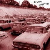 Shape Shifter by Shapeshifter