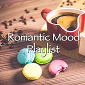 Romantic Mood Playlist de Various Artists
