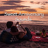 Sweet Anniversary Sounds by Various Artists