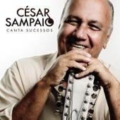 Cesar Sampaio Canta Sucessos de Cesar Sampaio