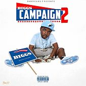 Biggs Campaign 2 by BandGang Biggs