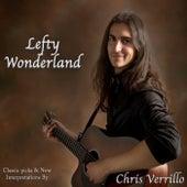 Lefty Wonderland by Chris Verrillo