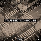 Trusted Tech House, Vol. 2 by Various Artists