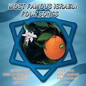 Most Famous Israeli Folk Songs by Various Artists