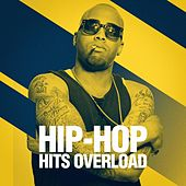 Hip-Hop Hits Overload de Various Artists