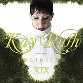 Kay Rush Presents Unlimited XIX von Various Artists