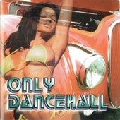 Only DanceHall de Various Artists