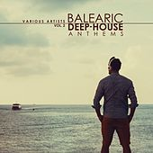 Balearic Deep-House Anthems, Vol. 2 by Various Artists