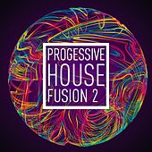 Progressive House Fusion Vol.2 by Various Artists