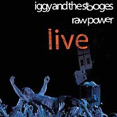 In the Hands of the Fans: Raw Power (Live) de The Stooges