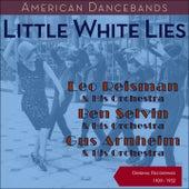 Little White Lies (American Dancebands - Original Recordings 1929 - 1932) by Various Artists