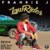 Lowrider Remix (feat. Baby Bash, Ozomatli & Kid Frost) by Frankie J