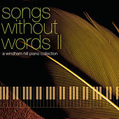 Songs Without Words, Vol. 2: A Windham Hill Piano by Various Artists