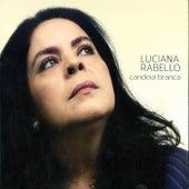 Candeia Branca by Luciana Rabello