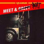Meet & Beat von Kranium
