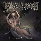 Heartbreak and Seance by Cradle of Filth