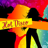 Hot Disco – Ibiza Dance Party, Summertime, Sensual Dance, Sexy Vibes, Tropical Lounge Music, Relax, Party Night von Ibiza Chill Out