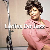Ladies Do Jazz by Various Artists