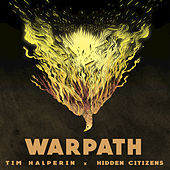 Warpath by Hidden Citizens
