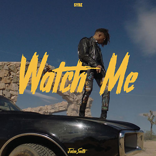 Watch Me by Jaden Smith