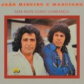 Esta Noite Como Lembrança de João Mineiro e Marciano