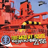 Breakbeat Inside by Baymont Bross