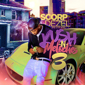 Kush n Melodes 3 by Scorp Dezel