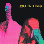 The Complete Recordings by 28th Day
