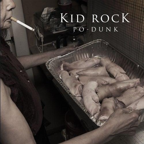 Po-Dunk von Kid Rock