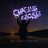 Chasing Ghosts by Jerry Falzone