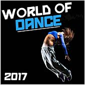 World of Dance 2017 by Various Artists